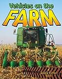 Vehicles on the Farm, Lynn Peppas, 0778730654