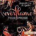 Feuerprobe (Everflame 1) Hörbuch von Josephine Angelini Gesprochen von: Marie Bierstedt