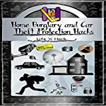 Home Burglary and Car Theft Protection Hacks: 12 Simple Practical Hacks to Protect and Prevent Home and Car from Robbery |  Life 'n' Hack