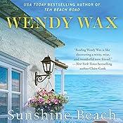 Sunshine Beach: Ten Beach Road, Book 4 | Wendy Wax