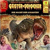 Die Nacht der Giganten (Geister-Schocker 69) | Wolfgang Hohlbein