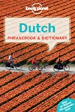 Dutch Phrasebook and Dictionary, Lonely Planet Staff and Annelies Mertens, 1741792746