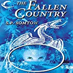 The Fallen Country   S. P. Somtow