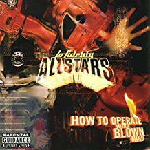 How to Operate With a Blown Mind [Explicit]