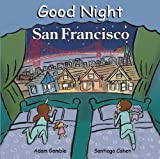 Search : Good Night San Francisco (Good Night Our World)