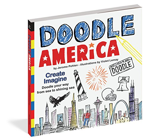 Doodle America: Create. Imagine. Doodle Your Way from Sea to Shining Sea. (Doodle Books)