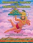 Hanuman's Journey to the Medicine Mou...