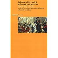 Religione, laicità e società nella storia contemporanea