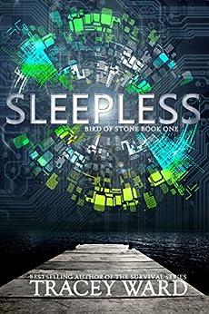 Sleepless (Bird of Stone Book 1) by [Ward, Tracey]