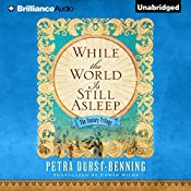 While the World Is Still Asleep: The Century Trilogy, Book 1 | Petra Durst-Benning, Edwin Miles - translator