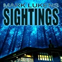 Sightings Audiobook by Mark Lukens Narrated by Teri Schnaubelt