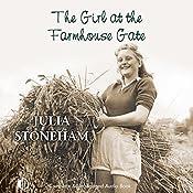 The Girl at the Farmhouse Gate | Julia Stoneham
