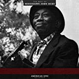 American Epic: The Best Of Mississippi John Hurt