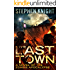 The Last Town: A Novel of the Zombie Apocalypse