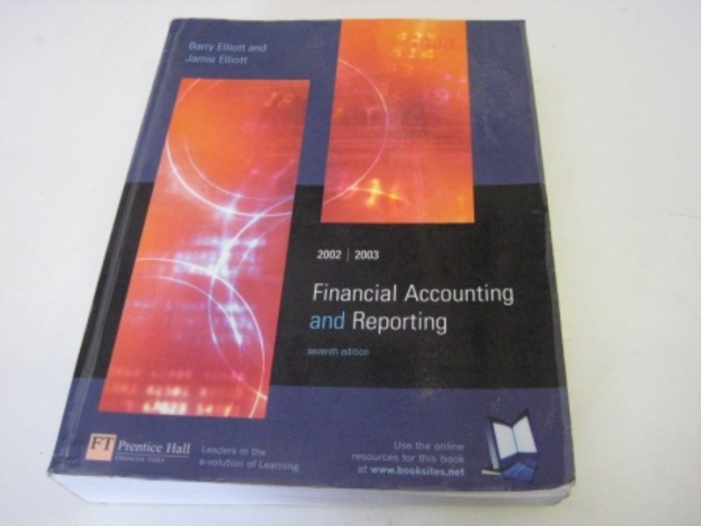 Financial Accounting And Reporting Amazoncouk B Elliott J