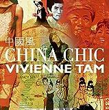 China Chic by Vivienne Tam (2005-10-06)