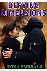 Defying Dimensions Kindle Edition