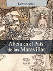 Alicia en el País de las Maravillas (Translated) (Spanish Edition)