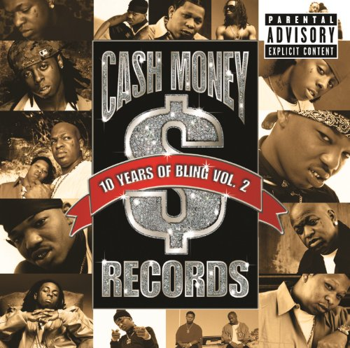 10 Years Of Bling Vol. 2 [Expl...