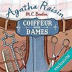 Coiffeur pour dames (Agatha Raisin enquête 8)   Livre audio Auteur(s) : M. C. Beaton Narrateur(s) : Françoise Carrière