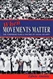 When Movements Matter: The Townsend Plan and the Rise of Social Security (Princeton Studies in American Politics), Edwin Amenta, 0691124736