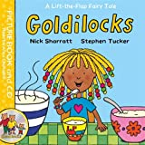 Goldilocks: Book and CD Pack (Lift-the-Flap Fairy Tales)