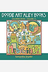 Laughter Is the Best Medicine: Coloring Book (Doodle Art Alley Books) (Volume 11) Paperback