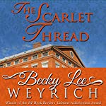 The Scarlet Thread | Becky Lee Weyrich