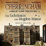 Das Geheimnis von Mogdon Manor (Cherringham - Landluft kann tödlich sein 2)   Matthew Costello,Neil Richards