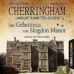 Das Geheimnis von Mogdon Manor (Cherringham - Landluft kann tödlich sein 2)