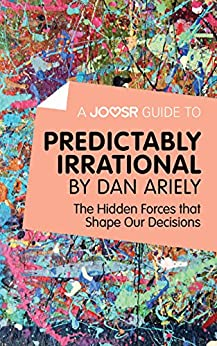predictability irrational review and other questions Read this essay on predictably irrational the key importance in this theory is the predictability of being irrational in addition, review underlying.