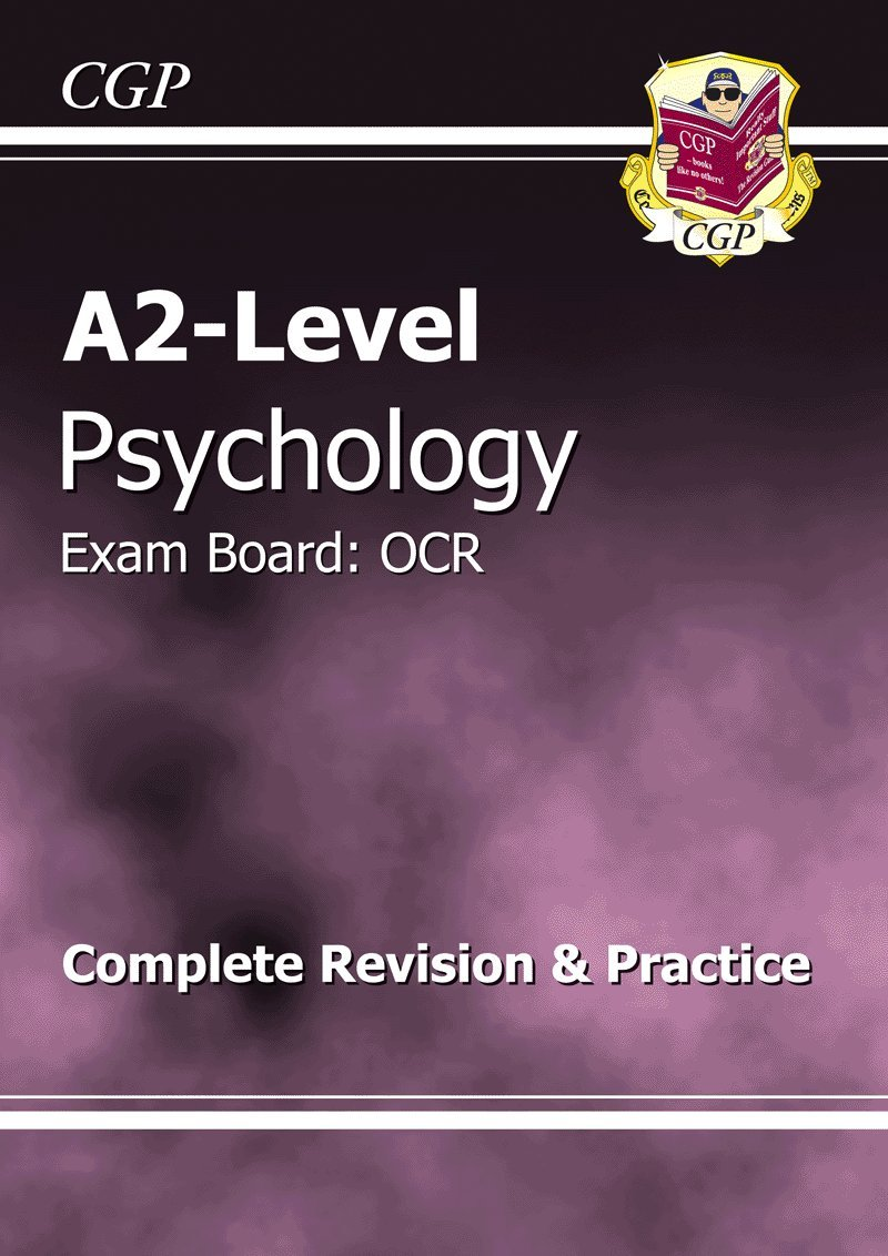 A2-Level Psychology OCR Complete Revision and Practice: CGP Books:  9781847629951: Amazon.com: Books