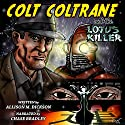 Colt Coltrane and the Lotus Killer: The Colt Coltrane Series, Book 1 Audiobook by Allison M. Dickson Narrated by Chase Bradley