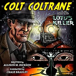 Colt Coltrane and the Lotus Killer