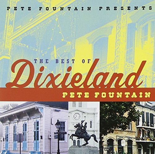 Pete Fountain Presents The Best Of Dixieland by Verve
