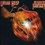 Return To Fantasy by Uriah Heep (2004-07-06)