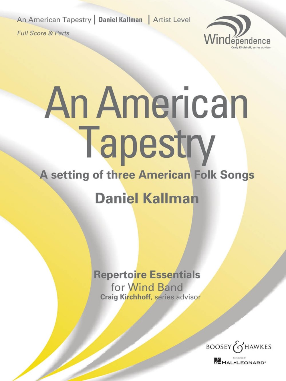 Read Online Boosey and Hawkes An American Tapestry (Version for Full Wind Ensemble) Concert Band Level 5 Composed by Daniel Kallman ebook
