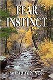 Fear Instinct, Larry Nixon, 1601452306