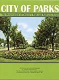 img - for City of Parks: The Preservation of Denver's Park and Parkway System book / textbook / text book