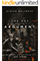 The Art of The Argument: Western Civilization's Last Stand (English Edition)