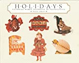 img - for Holidays: Victorian Women Celebrate in Pennsylvania (Oral Traditions Projects Series) book / textbook / text book