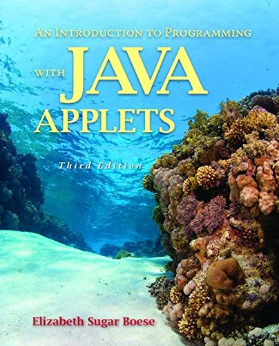 An Introduction to Programming with Java Applets by Jones & Bartlett Learning