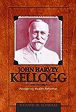 img - for John Harvey Kellogg, M.D.: Pioneering Health Reformer (Adventist Pioneer) book / textbook / text book