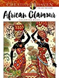 Creative Haven African Glamour Coloring Book (Adult Coloring)