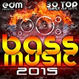 Bass Music 2015 - 30 Top Hits Best Of Drum & Bass, Dubstep, Rave Music Anthems, Drum Step, Krunk