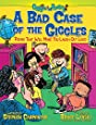 A Bad Case of the Giggles: Poems That Will Make You Laugh Out Loud (Giggle Poetry)