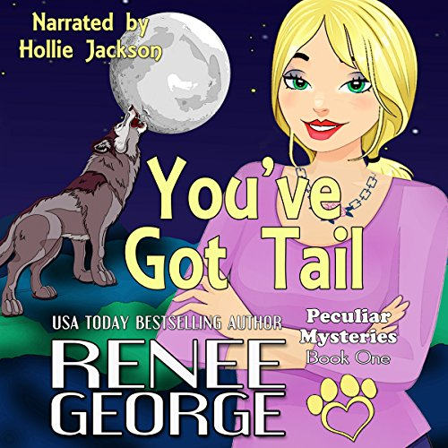 You've Got Tail: Peculiar Mysteries, Book 1