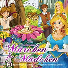 10 spannende Geschichten über Prinzen und Prinzessinnen (Die schönsten Märchen für Mädchen) Hörbuch von Ellen Wagner,  Brüder Grimm Gesprochen von: Marianne Adorf