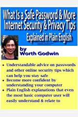 What Is a Safe Password and More Internet Privacy & Security Tips - Explained in Plain English (Computer Basics)