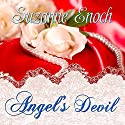Angel's Devil Audiobook by Suzanne Enoch Narrated by Beverley A. Crick